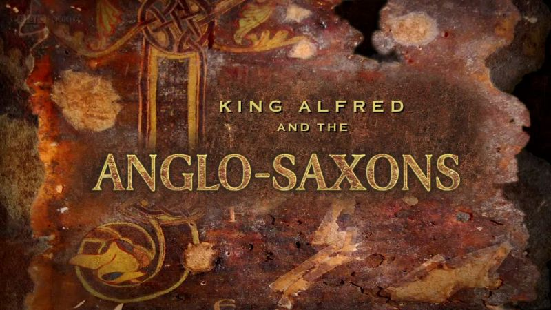 Image: King-Alfred-and-the-Anglo-Saxons-BBC-Cover.jpg