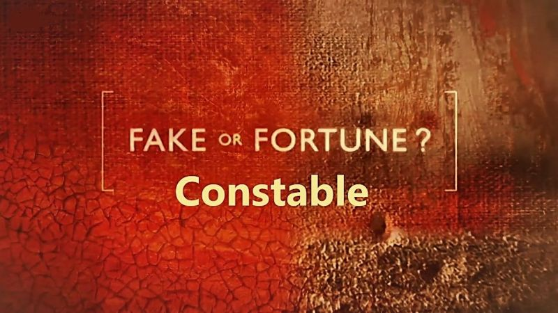 Image: Fake-or-Fortune-Series-6-Part-1-Constable-Cover.jpg