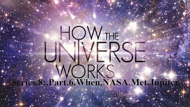 Image: How-the-Universe-Works-Series-8-Part-6-When-NASA-Met-Jupiter-Cover.jpg