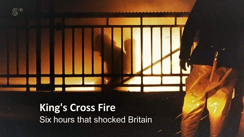 Image: The-Kings-Cross-Fire-6-Hours-that-Shocked-Britain-Cover.jpg