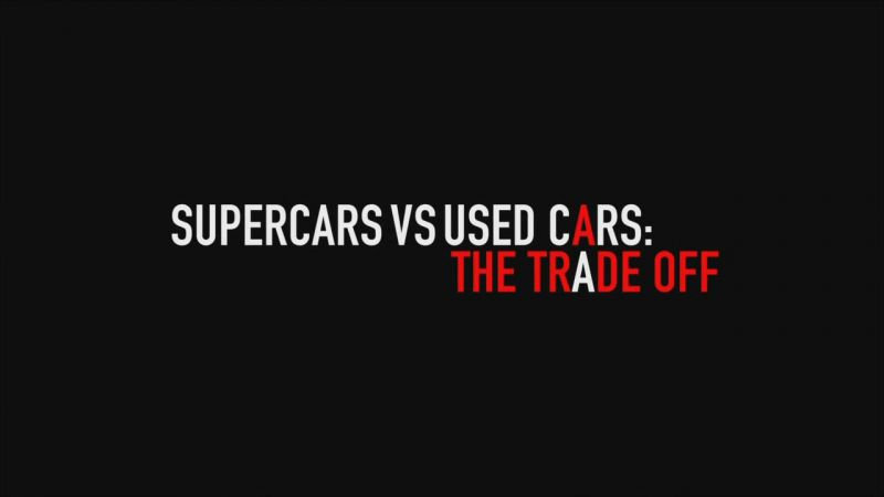 Image: Super-Cars-v-Used-Cars-The-Trade-Off-Cover.jpg