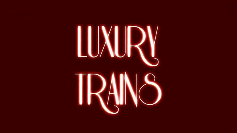 Image: Luxury-Trains-Cover.jpg