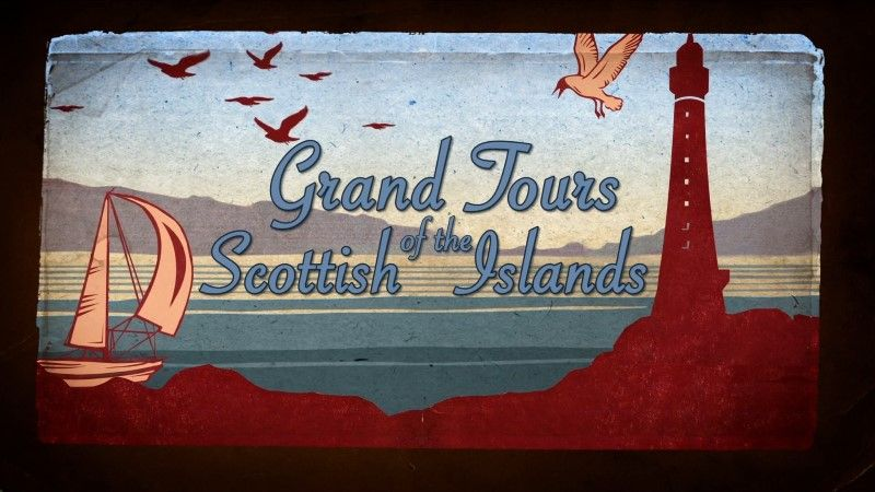 Image: Grand-Tours-of-the-Scottish-Islands-Series-4-Cover.jpg