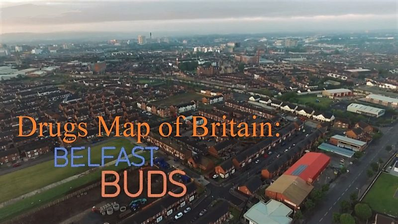 Image: Drugs-Map-of-Britain-Part-8-Belfast-Buds-Cover.jpg