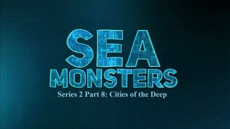 Image: Sea-Monsters-Series-2-Part-8-Cities-of-the-Deep-Cover.jpg