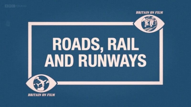 Image: Britain-on-Film-Road-Rail-and-Runways-Cover.jpg