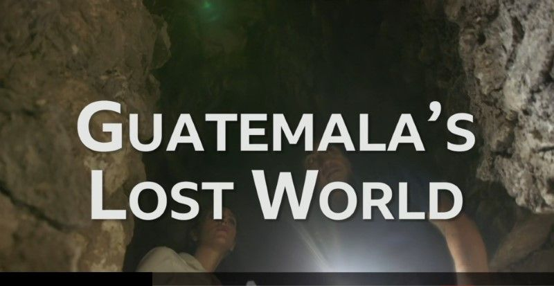Image: Guatemala-s-Lost-World-Cover.jpg