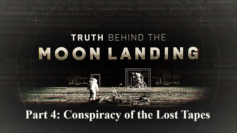 Image: Truth-Behind-the-Moon-Landing-Series-1-Part-4-Conspiracy-of-the-Lost-Tapes-Cover.jpg