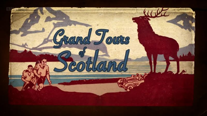 Image: Grand-Tours-of-Scotland-Series-2-Cover.jpg