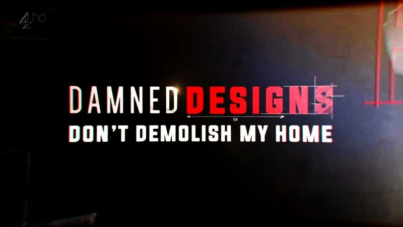 Image: Damned-Designs-Dont-Demolish-My-Home-Cover.jpg
