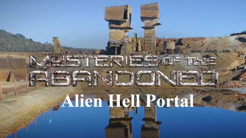 Image: Mysteries-of-the-Abandoned-Alien-Hell-Portal-Cover.jpg