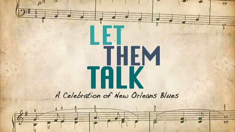 Image: Let-Them-Talk-A-Celebration-of-New-Orleans-Blues-Cover.jpg