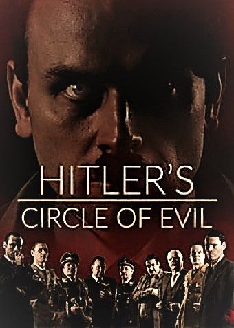 Image: Hitlers-Circle-of-Evil-Series-1-Cover.jpg