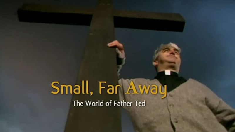 Image: Small-Far-Away-The-World-of-Father-Ted-Cover.jpg