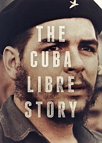 Image: The-Cuba-Libre-Story-Series-1-Cover.jpg