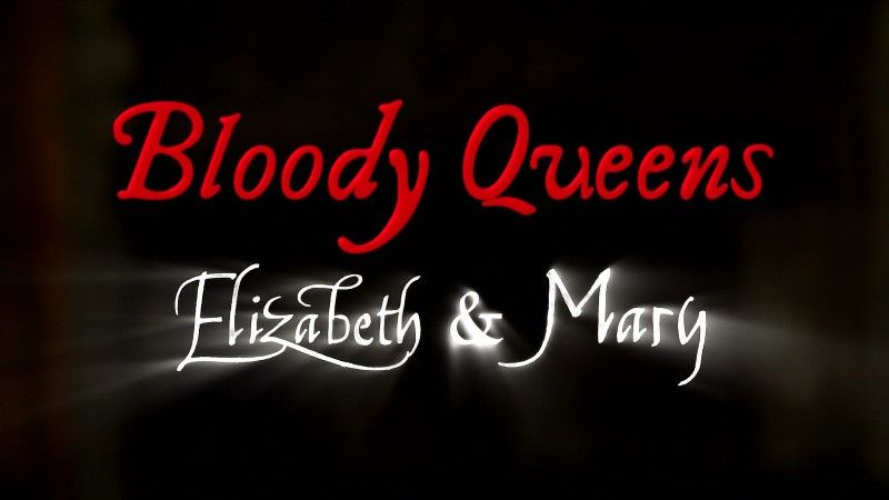 Image: Bloody-Queens-Elizabeth-and-Mary-Cover.jpg