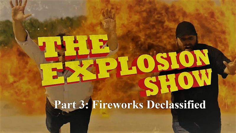 Image: The-Explosion-Show-Series-1-Part-3-Fireworks-Declassified-Cover.jpg