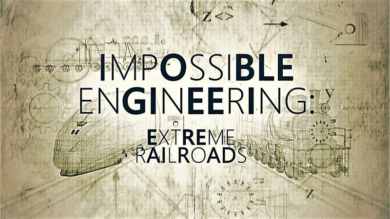 Image: Impossible-Engineering-Series-6-Extreme-Railroads-Cover.jpg