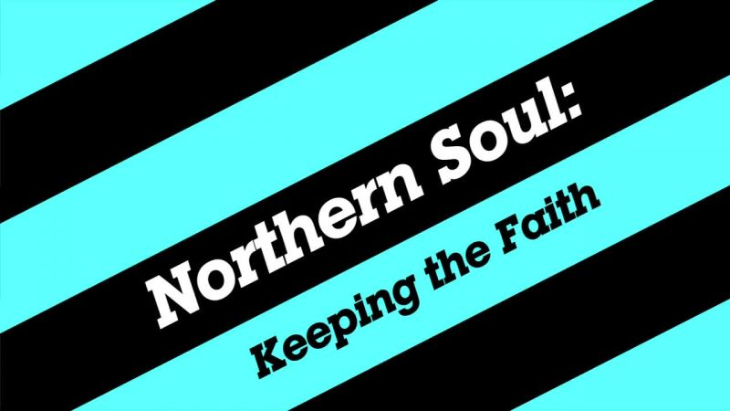 Image: Northern-Soul-Keeping-the-Faith-Cover.jpg
