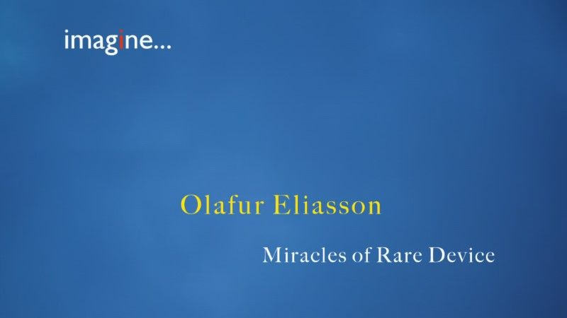 Image: Olafur-Eliasson-Miracles-of-Rare-Device-Cover.jpg