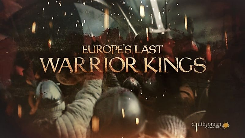 Image: Europe-s-Last-Warrior-Kings-Series-1-Cover.jpg