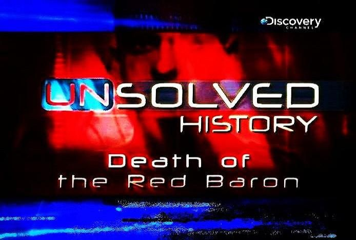 Image: Unsolved-History-Death-of-the-Red-Baron-Cover.jpg