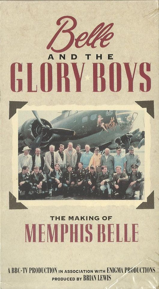 Image: Belle-and-the-Glory-Boys-The-Making-of-Memphis-Belle-Cover.jpg