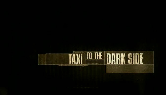 Image: Taxi-to-the-Dark-Side-Cover.jpg