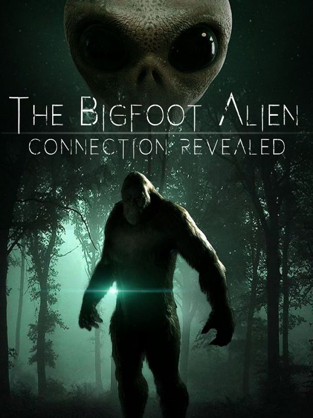 Image: The-Bigfoot-Alien-Connection-Revealed-Cover.jpg