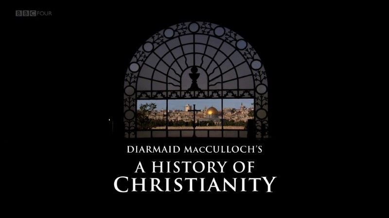 Image: A-History-of-Christianity-BBC-Cover.jpg