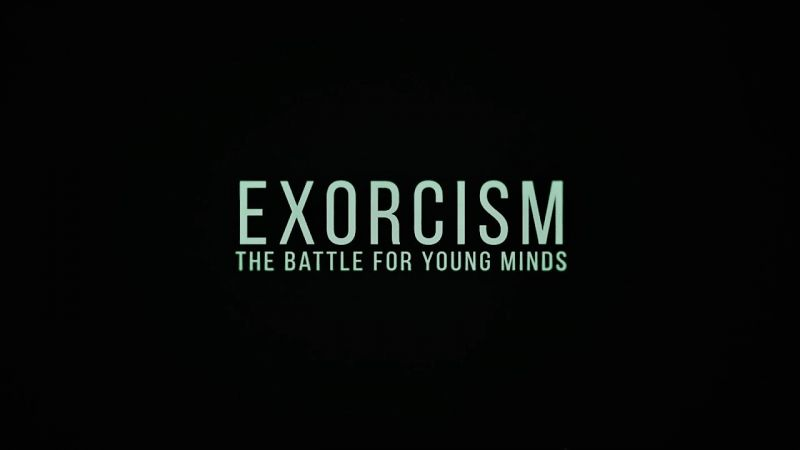 Image: Exorcism-The-Battle-for-Young-Minds-Cover.jpg
