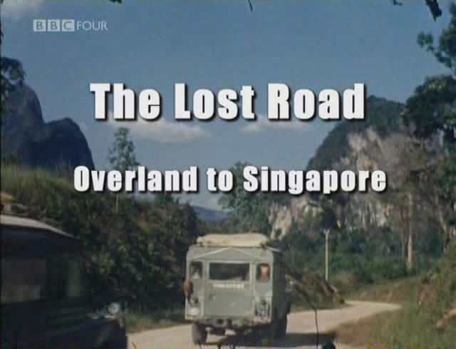 Image: The-Lost-Road-Overland-to-Singapore-Cover.jpg