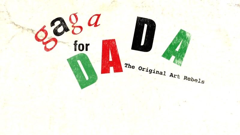 Image: Gaga-for-Dada-The-Original-Art-Rebels-Cover.jpg
