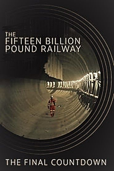 Image: The-Fifteen-Billion-Pound-Railway-The-Final-Countdown-Cover.jpg