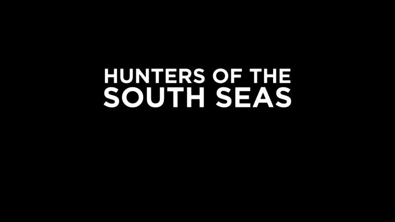 Image: Hunters-of-the-South-Seas-Series-1-Cover.jpg