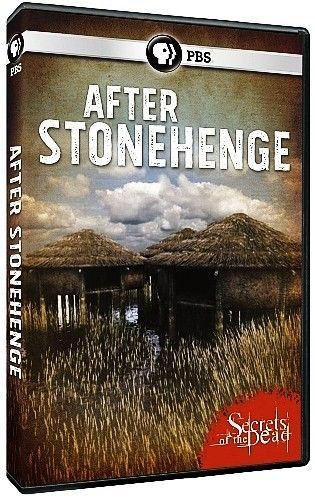 Image: Secrets-of-the-Dead-After-Stonehenge-Cover.jpg