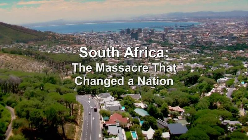 Image: South-Africa-The-Massacre-That-Changed-a-Nation-Cover.jpg