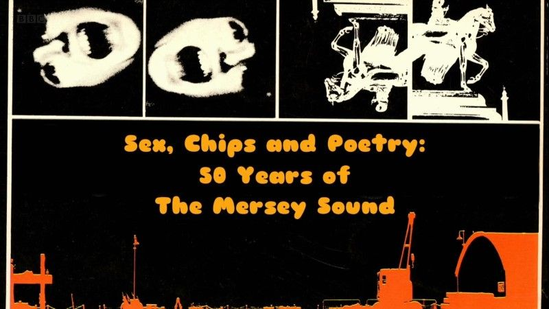 Image: Sex-Chips-and-Poetry-50-Years-of-the-Mersey-Sound-Cover.jpg