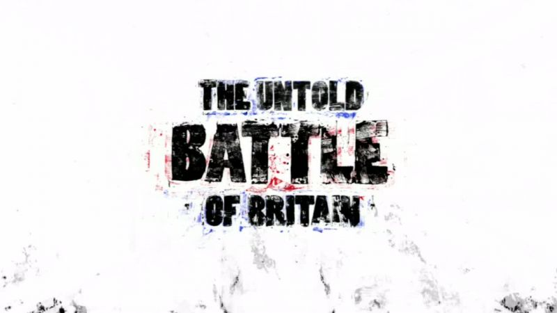 Image: The-Untold-Battle-of-Britain-Ch4-Cover.jpg