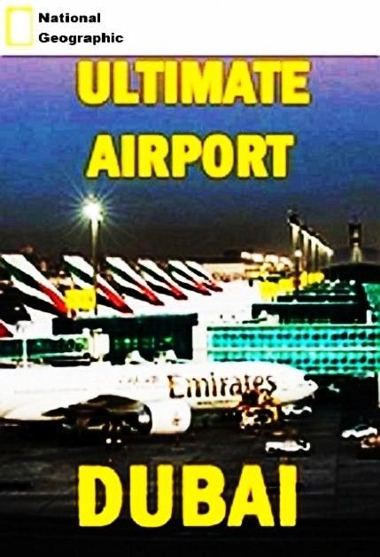 Image: Ultimate-Airport-Dubai-Series-1-Cover.jpg