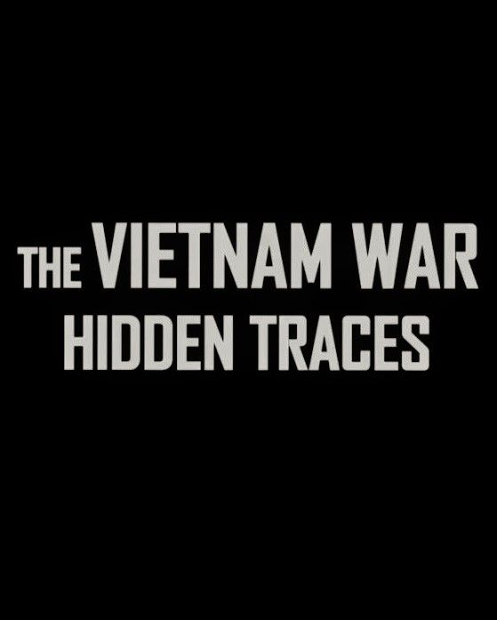 Image: The-Vietnam-War-Hidden-Traces-Cover.jpg