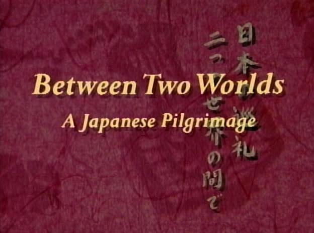 Image: Between-Two-Worlds-A-Japanese-Pilgrimage-Cover.jpg