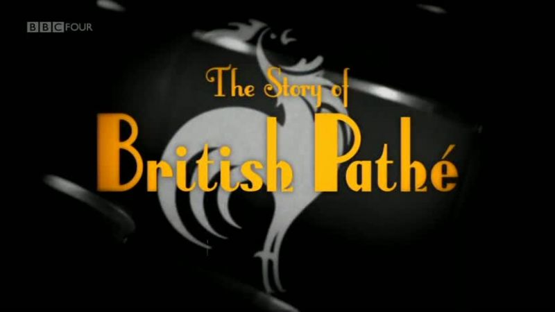 Image: The-Story-of-British-Pathe-Cover.jpg