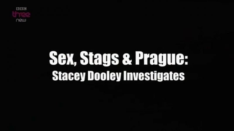 Image: Stacey-Dooley-Investigates-Sex-Stags-and-Prague-Cover.jpg