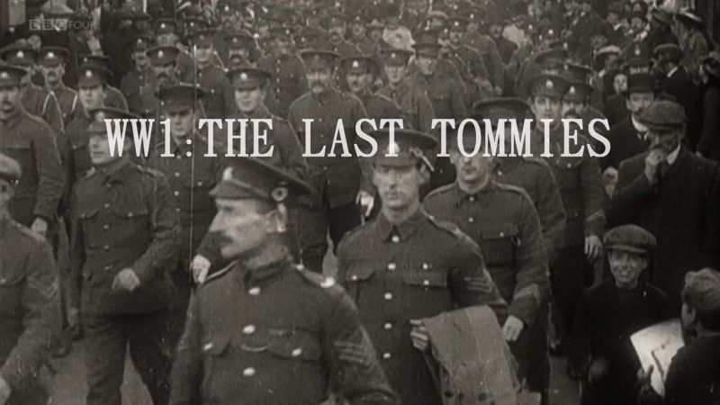 BBC WWI The Last Tommies 1of3 For King and Country 720p HDTV x264 AAC MVGroup org mkv preview 0
