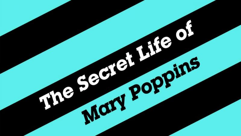 Image: The-Secret-Life-of-Mary-Poppins-Cover.jpg