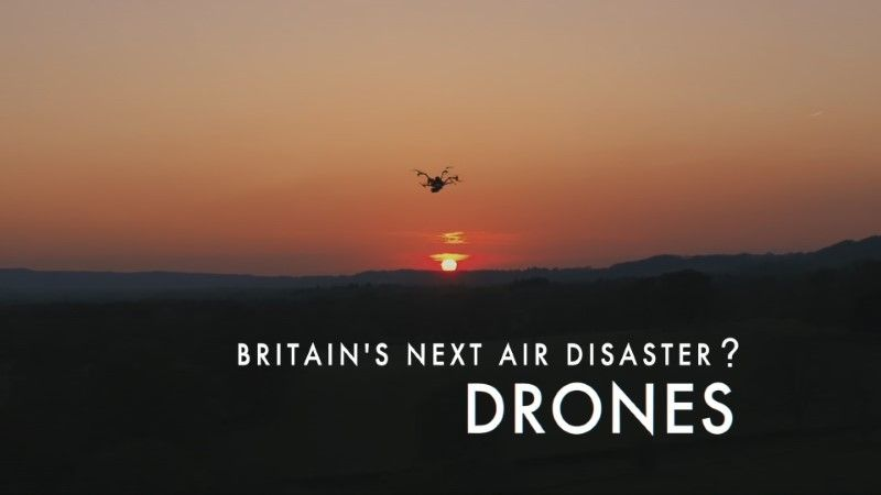 Image: Britain-s-Next-Air-Disaster-Drones-Cover.jpg