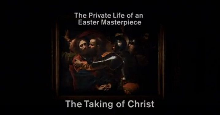 Image: The-Private-Life-of-an-Easter-Masterpiece-The-Taking-of-Christ-Cover.jpg