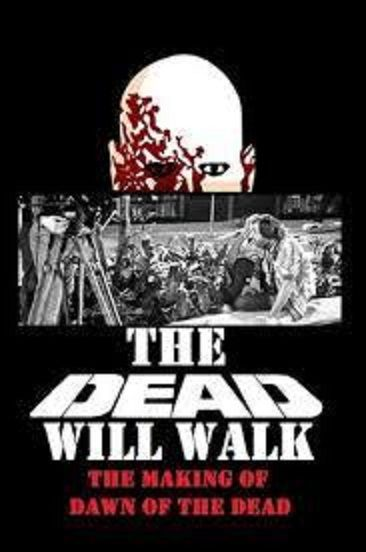 Image: The-Dead-Will-Walk-The-Making-of-Dawn-of-the-Dead-Cover.jpg
