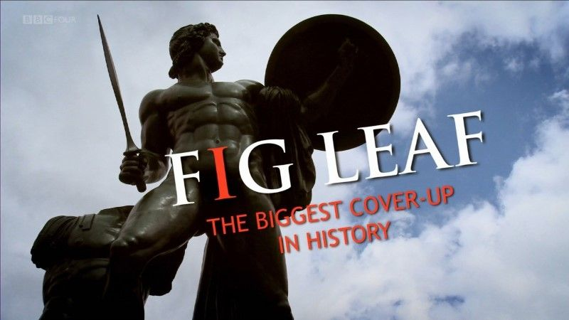 Image: Fig-Leaf-The-Biggest-Cover-Up-in-History-BBC-Cover.jpg